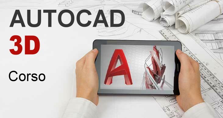 corso Autocad 3D cad